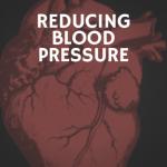 reducing blood pressure